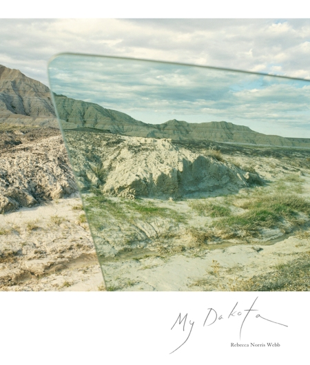 "Rebecca Norris Webb, cover of ""My Dakota"" (Radius Books, May 21, 2012)"